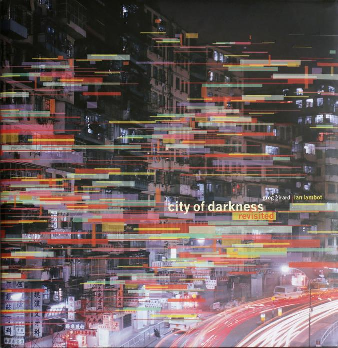'City of Darkness Revisited' book jacket. Order book: http://greggirard.bigcartel.com